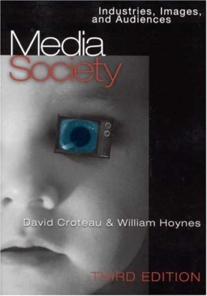 Books About Media - Media/Society: Industries, Images and Audiences