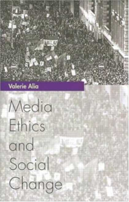 Books About Media - Media Ethics and Social Change