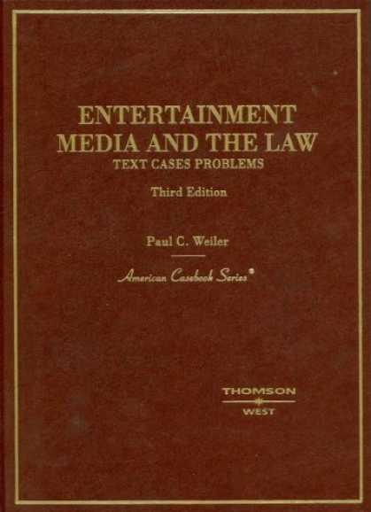 Books About Media - Entertainment, Media And the Law: Text, Cases And Problems (American Casebook Se