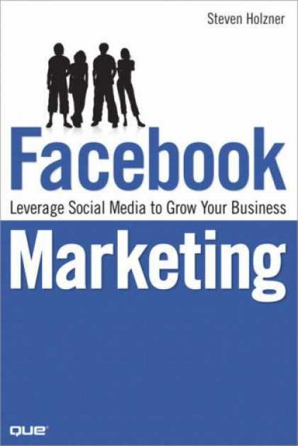 Books About Media - Facebook Marketing: Leverage Social Media to Grow Your Business