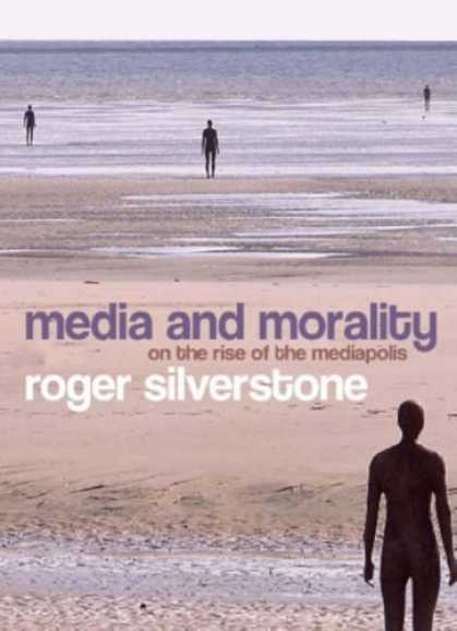 Books About Media - Media and Morality: On the Rise of the Mediapolis