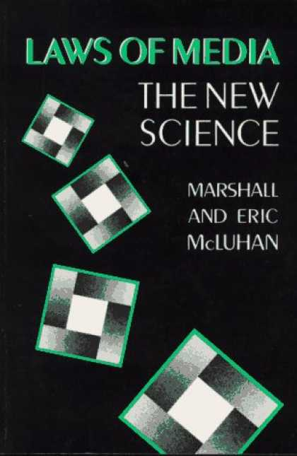 Books About Media - Laws of Media: The New Science