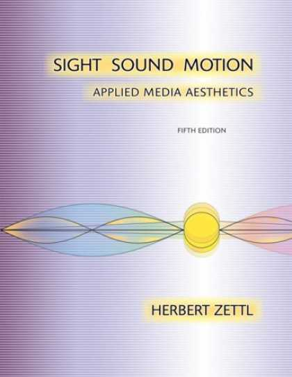 Books About Media - Sight, Sound, Motion: Applied Media Aesthetics