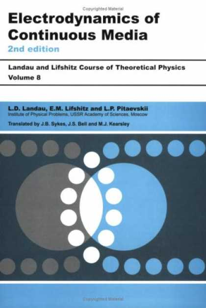 Books About Media - Electrodynamics of Continuous Media, Second Edition: Volume 8 (Course of Theoret