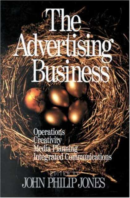 Books About Media - The Advertising Business: Operations, Creativity, Media Planning, Integrated Com