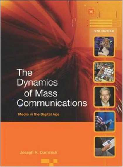 Books About Media - Dynamics of Mass Communications: Media in the Digital Age with Media World DVD a