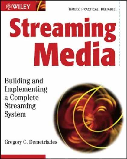 Books About Media - Streaming Media: Building and Implementing a Complete Streaming System