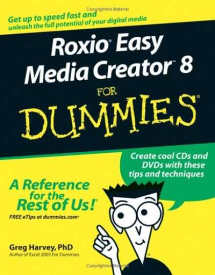 Books About Media - Roxio Easy Media Creator 8 For Dummies (For Dummies (Computer/Tech))