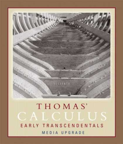 Books About Media - Thomas' Calculus, Early Transcendentals, Media Upgrade, Part One (11th Edition)