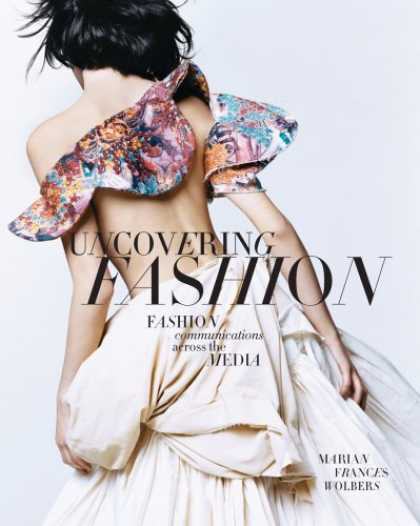 Books About Media - Uncovering Fashion:Fashion Communications Across the Media
