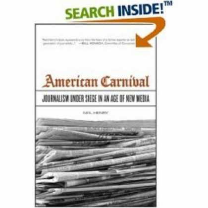Books About Media - American Carnival: Journalism under Siege in an Age of New Media