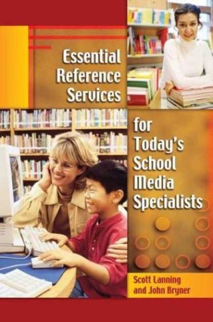 Books About Media - Essential Reference Services for Today's School Media Specialists