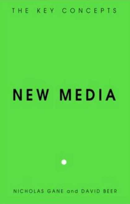 Books About Media - New Media: The Key Concepts