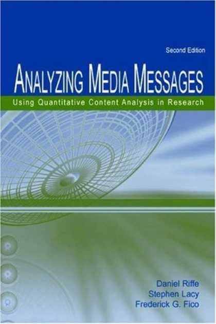 Books About Media - Analyzing Media Messages: Using Quantitative Content Analysis in Research (Lea C