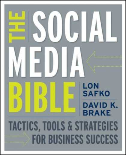 Books About Media - The Social Media Bible: Tactics, Tools, and Strategies for Business Success