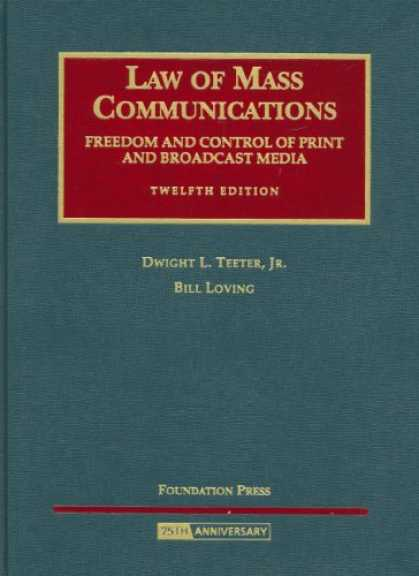 Books About Media - Law of Mass Communications: Freedom and Control of Print and Broadcast Media