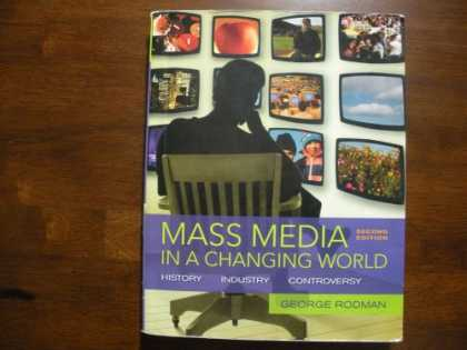 Books About Media - Mass Media in a Changing World History Industry Controversy with dvd 2nd Edition