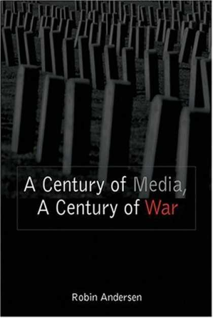 Books About Media - A Century of Media, a Century of War