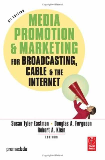 Books About Media - Media Promotion & Marketing for Broadcasting, Cable & the Internet, Fifth Editio