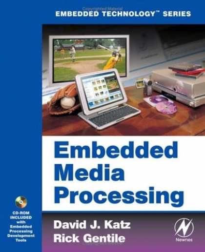 Books About Media - Embedded Media Processing (Embedded Technology)