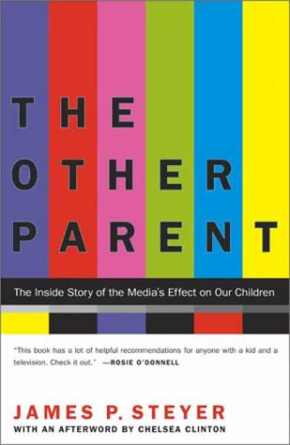 Books About Media - The Other Parent: The Inside Story of the Media's Effect on Our Children