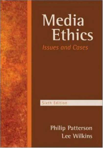 Books About Media - Media Ethics: Issues and Cases