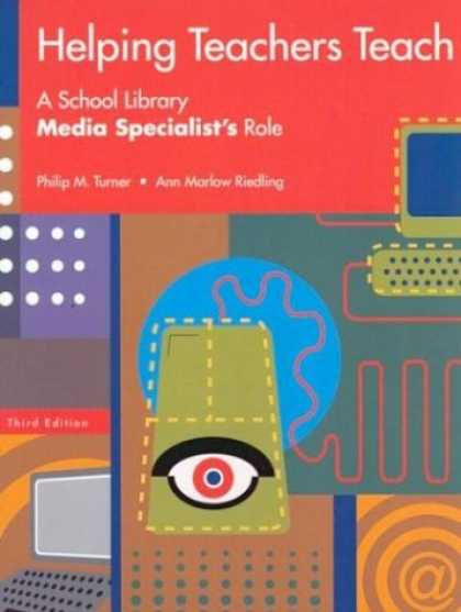 Books About Media - Helping Teachers Teach: A School Library Media Specialist's Role Third Edition
