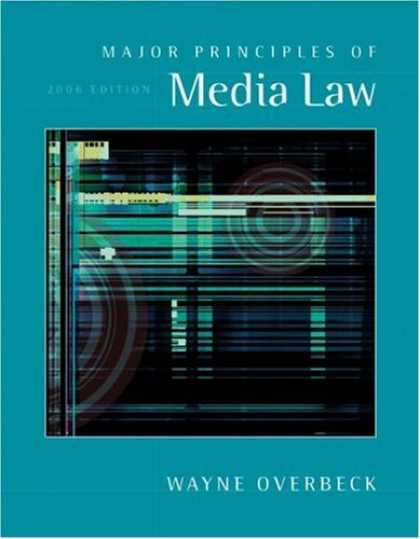 Books About Media - Major Principles of Media Law, 2006 Edition (with InfoTrac)