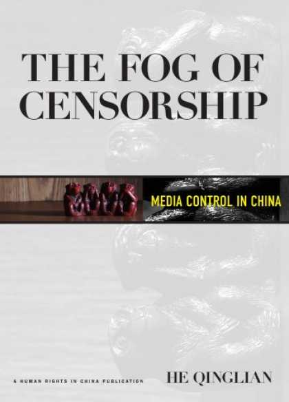 Books About Media - The Fog of Censorship: Media Control in China