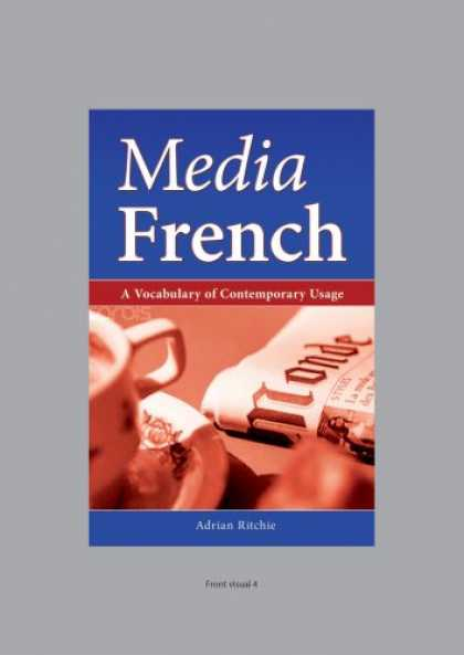 Books About Media - Media French: A Vocabulary of Contemporary Usage (University of Wales Press - Me