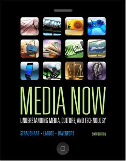 Books About Media - Media Now: Understanding Media, Culture, and Technology