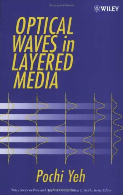 Books About Media - Optical Waves in Layered Media (Wiley Series in Pure and Applied Optics)