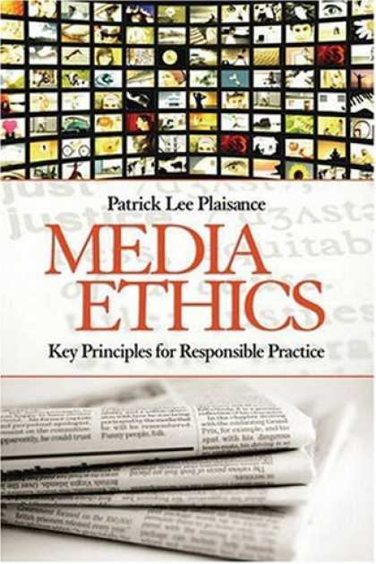 Books About Media - Media Ethics: Key Principles for Responsible Practice