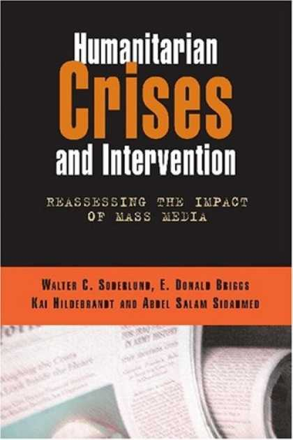 Books About Media - Humanitarian Crises and Intervention: Reassessing the Impact of Mass Media