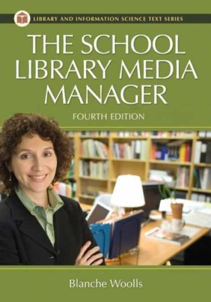 Books About Media - The School Library Media Manager (Library and Information Science Text Series)