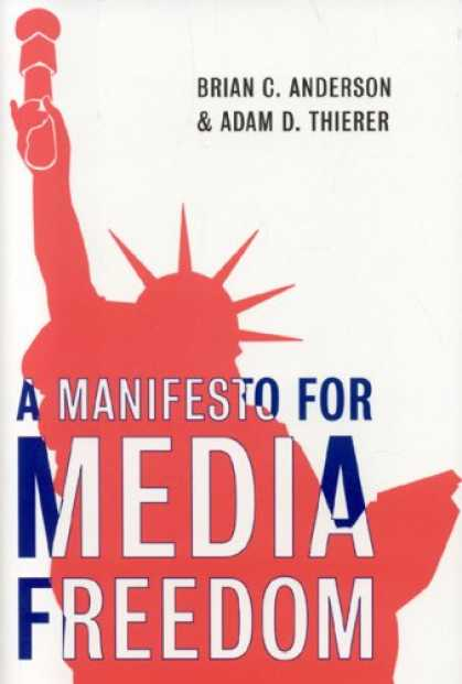 Books About Media - A Manifesto for Media Freedom