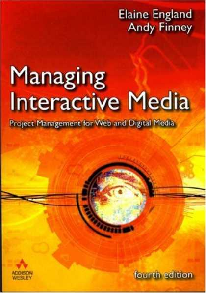 Books About Media - Managing Interactive Media: Project Management for Web and Digital Media