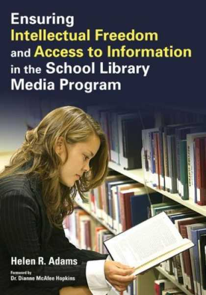 Books About Media - Ensuring Intellectual Freedom and Access to Information in the School Library Me
