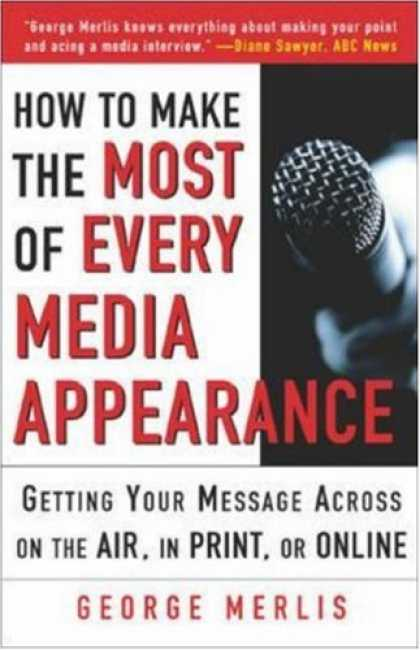 Books About Media - How to Make the Most out of Every Media Appearance
