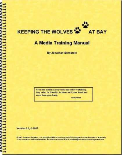 Books About Media - Keeping the Wolves at Bay: A Media Training Manual Version 3.0