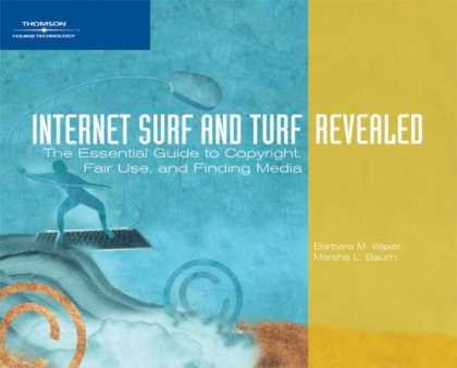 Books About Media - Internet Surf and Turf-Revealed: The Essential Guide to Copyright, Fair Use, and