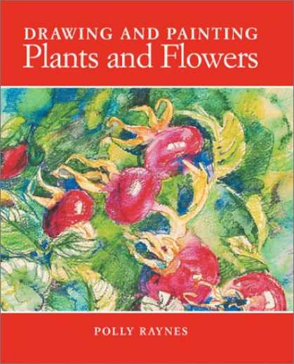 Books About Media - Drawing and Painting Plants and Flowers