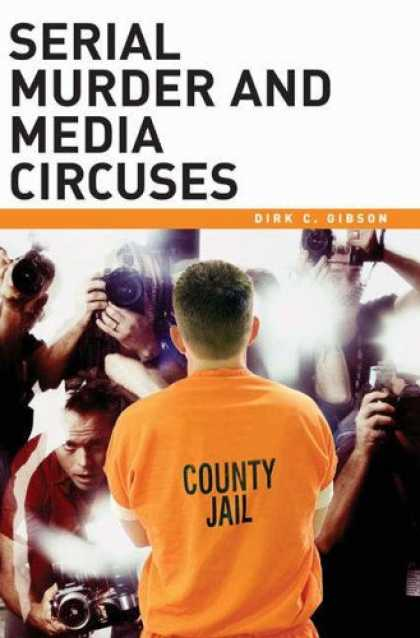 Books About Media - Serial Murder and Media Circuses
