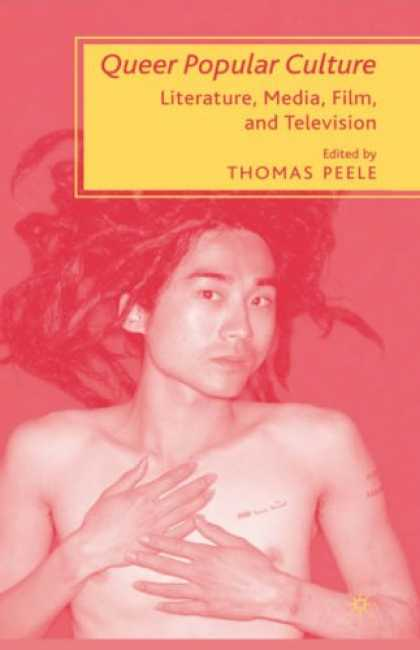Books About Media - Queer Popular Culture: Literature, Media, Film, and Television