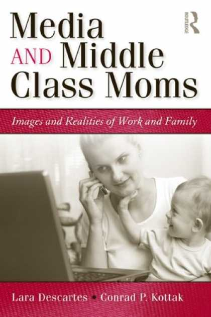 Books About Media - The Media and Middle Class Moms