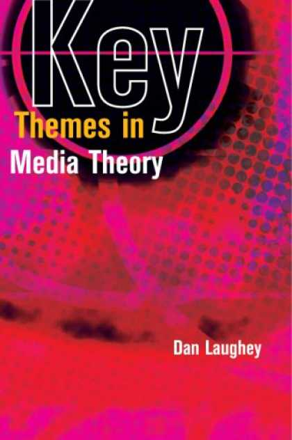 Books About Media - Key Themes in Media Theory
