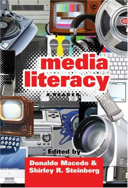 Books About Media - Media Literacy: A Reader