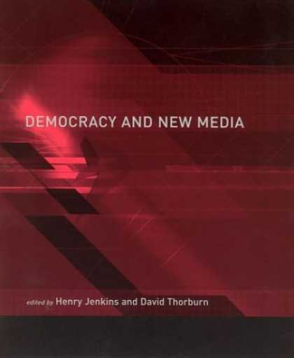 Books About Media - Democracy and New Media (Media in Transition)