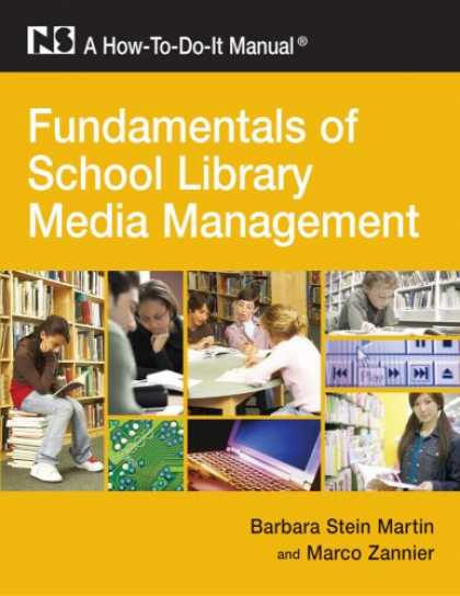 Books About Media - Fundamentals of School Library Media Management: A How-To-Do-It Manual