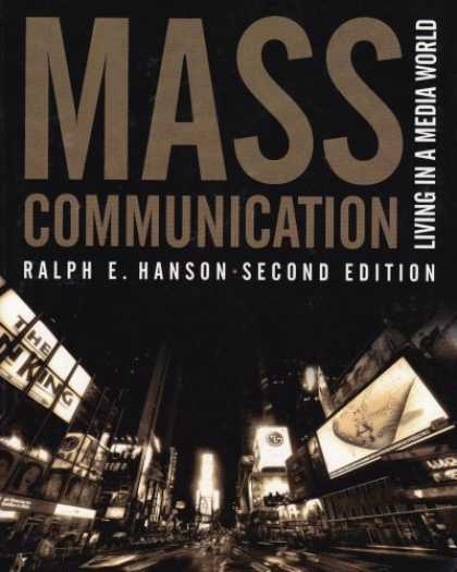 Books About Media - Mass Communication: Living In A Media World, 2nd Edition